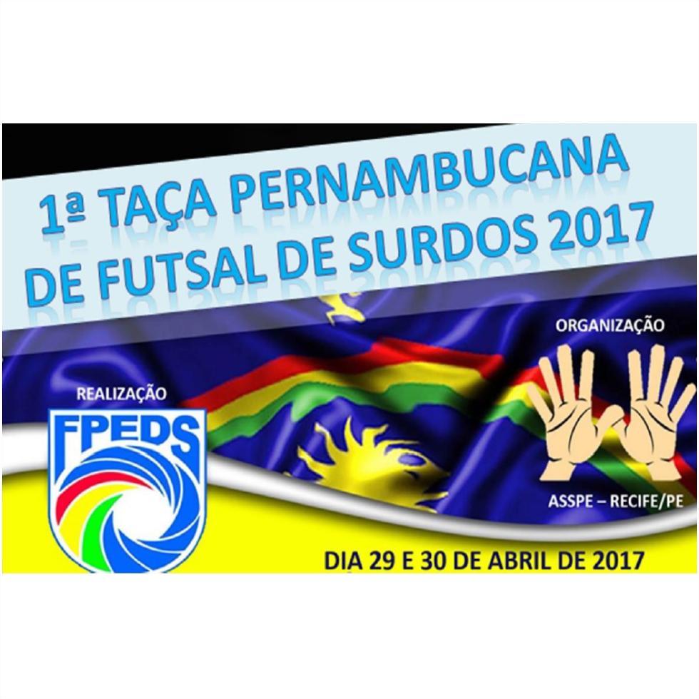 Cartaz- 1 Taça Pernambucana de Surdos 2017