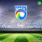 Torneio-PE-de-Fifa-2021-PS4 (2)